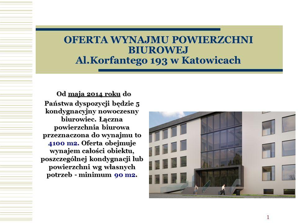 OFERTA WYNAJMU POWIERZCHNI BIUROWEJ Al.Korfantego 193 w Katowicach