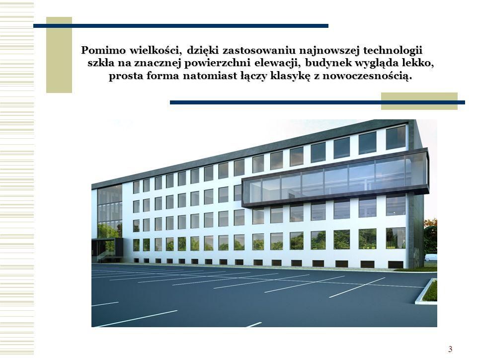 Pomimo wielkości, dzięki zastosowaniu najnowszej technologii szkła na znacznej powierzchni elewacji, budynek wygląda lekko, prosta forma natomiast łączy klasykę z nowoczesnością.
