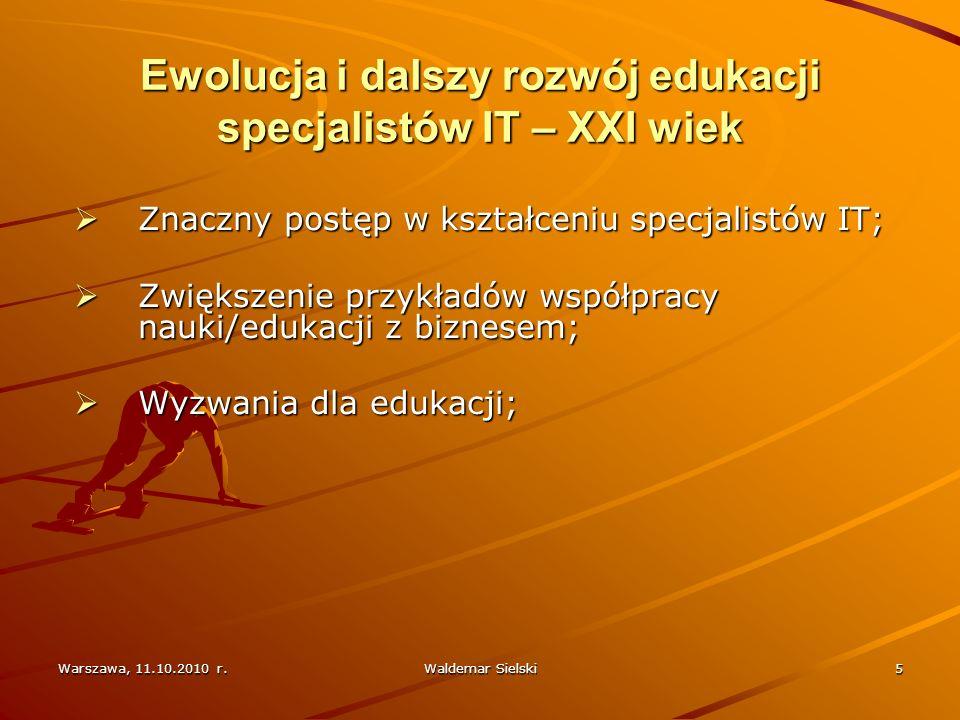 Ewolucja i dalszy rozwój edukacji specjalistów IT – XXI wiek
