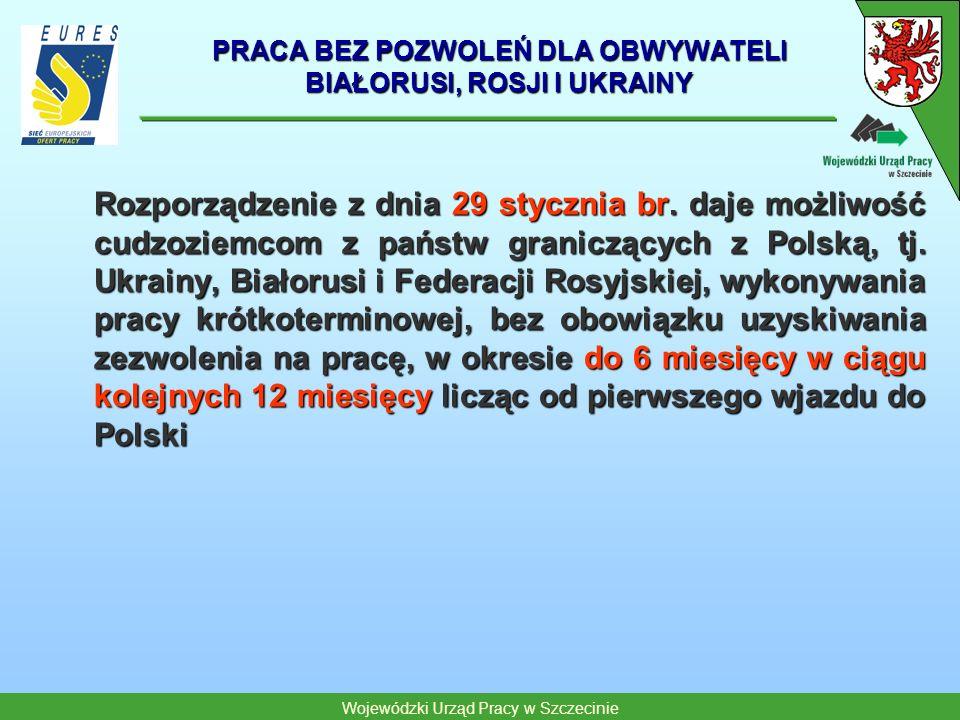 PRACA BEZ POZWOLEŃ DLA OBWYWATELI BIAŁORUSI, ROSJI I UKRAINY