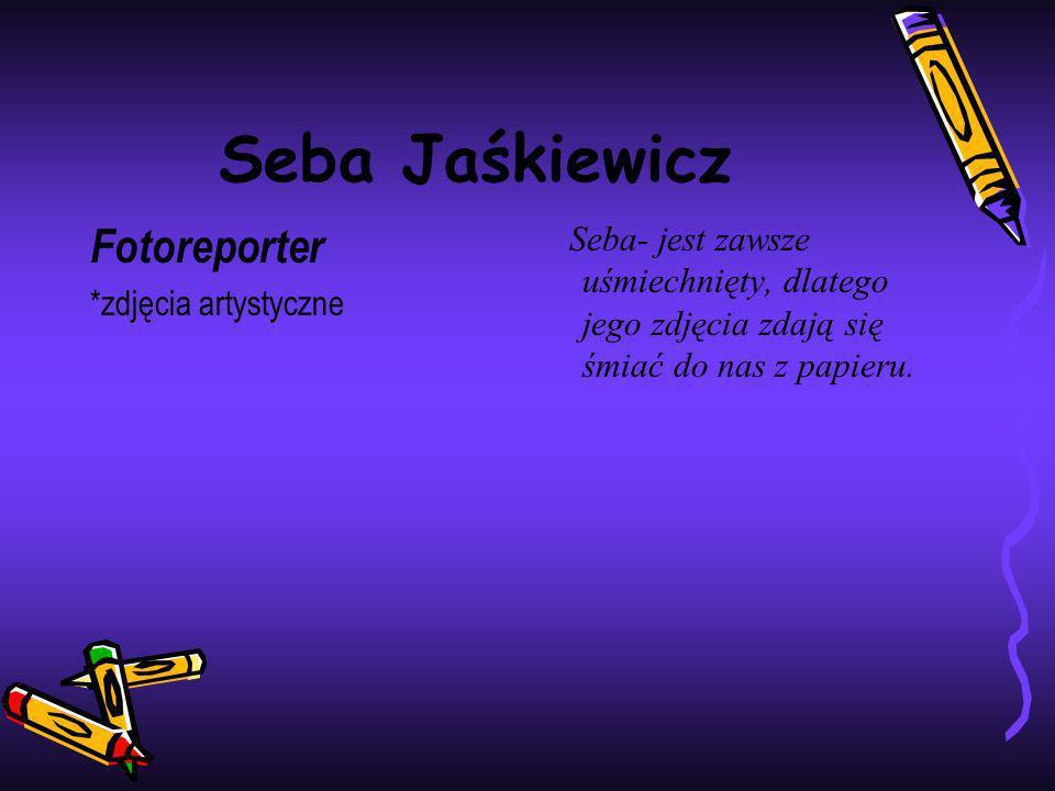 Seba Jaśkiewicz Fotoreporter
