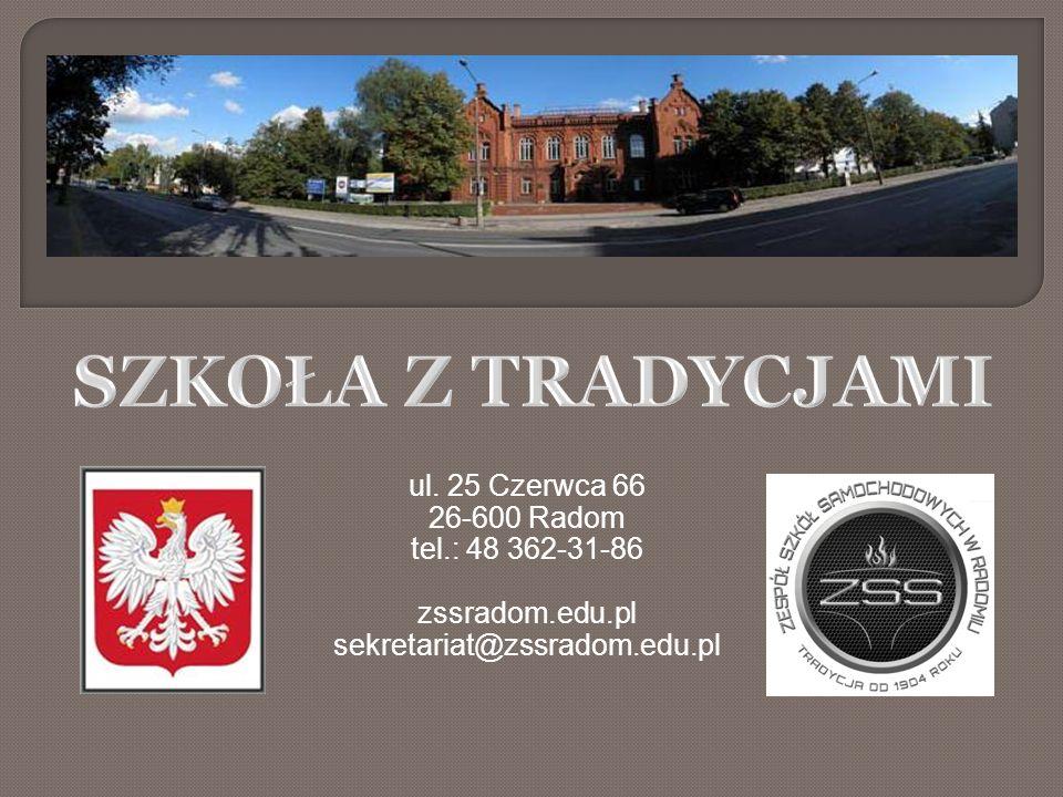 ul. 25 Czerwca 66 26-600 Radom tel.: 48 362-31-86