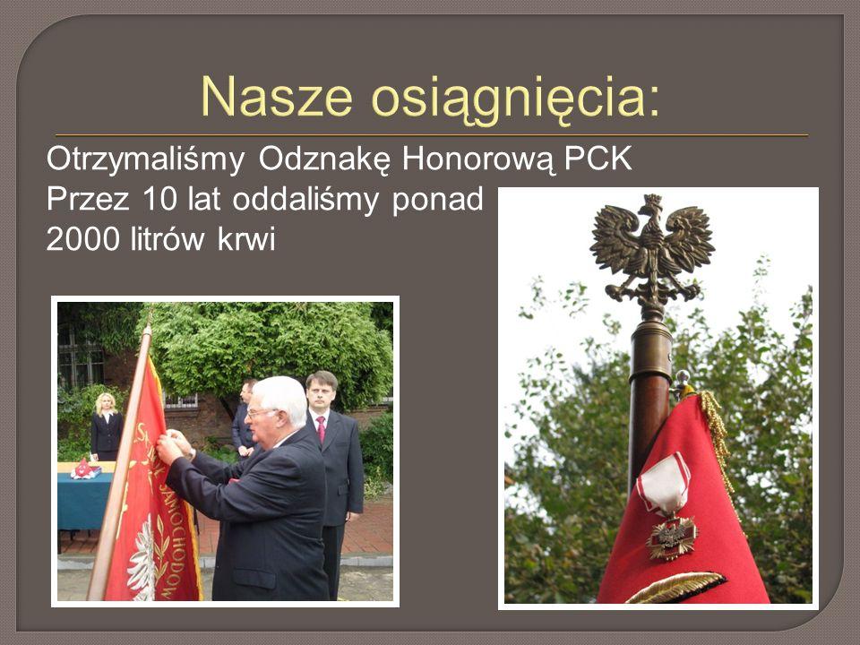 Nasze osiągnięcia: Otrzymaliśmy Odznakę Honorową PCK