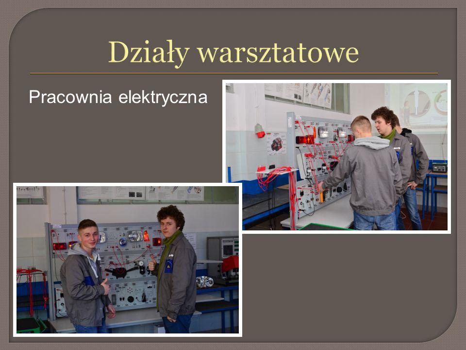 Działy warsztatowe Pracownia elektryczna