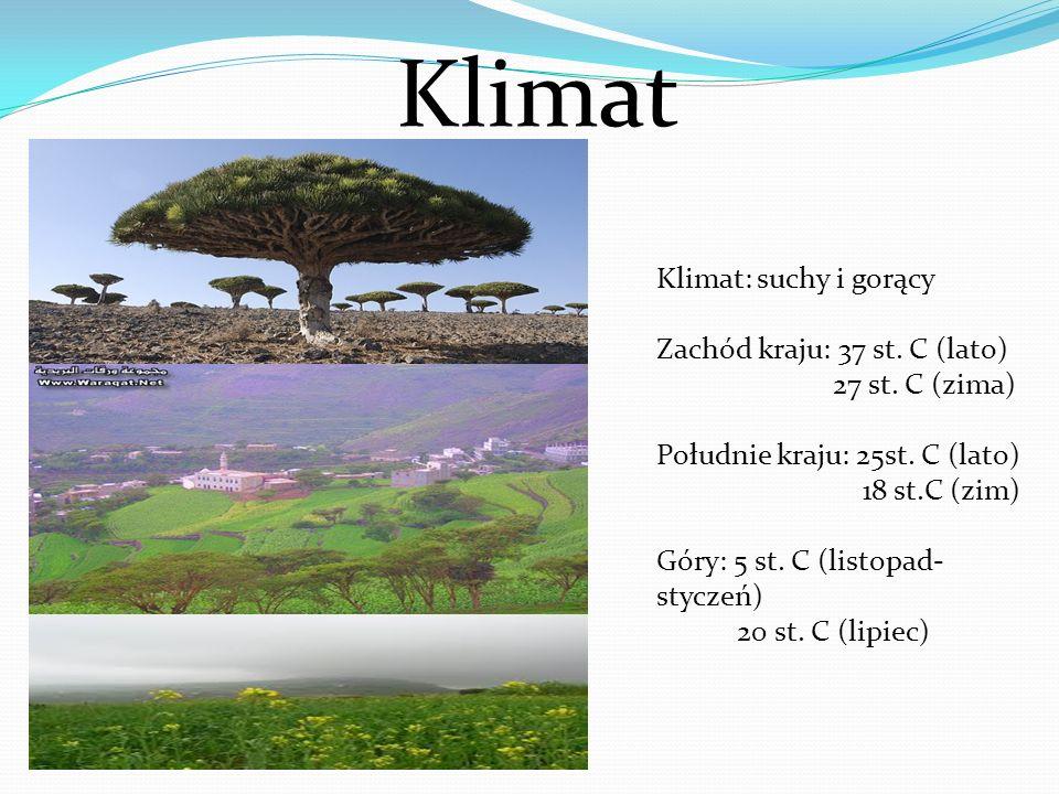 Klimat Klimat: suchy i gorący Zachód kraju: 37 st. C (lato)