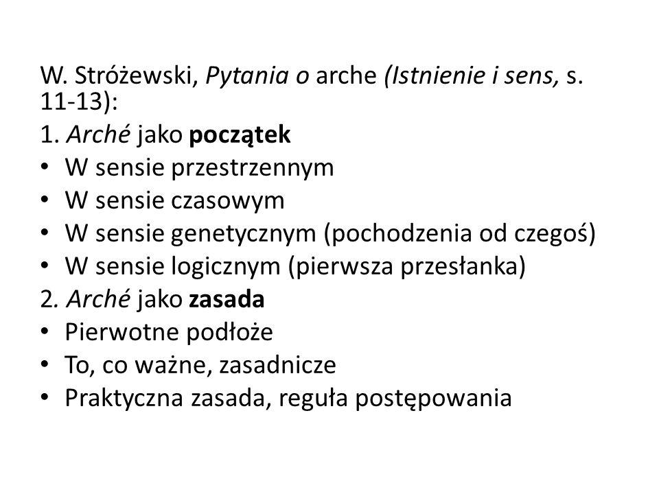 W. Stróżewski, Pytania o arche (Istnienie i sens, s. 11-13):