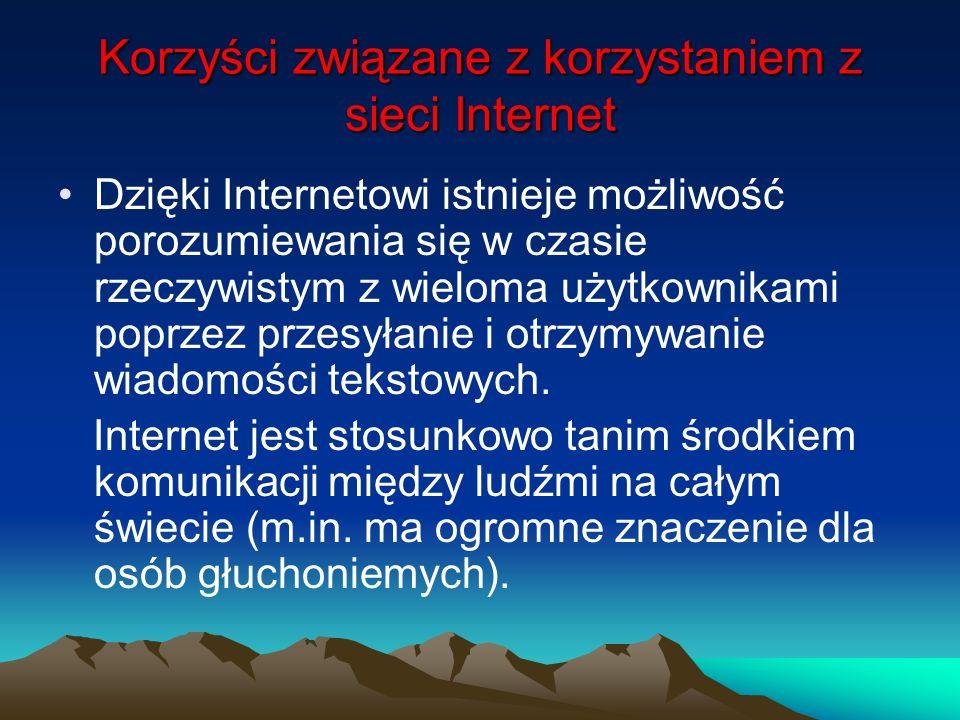 Korzyści związane z korzystaniem z sieci Internet