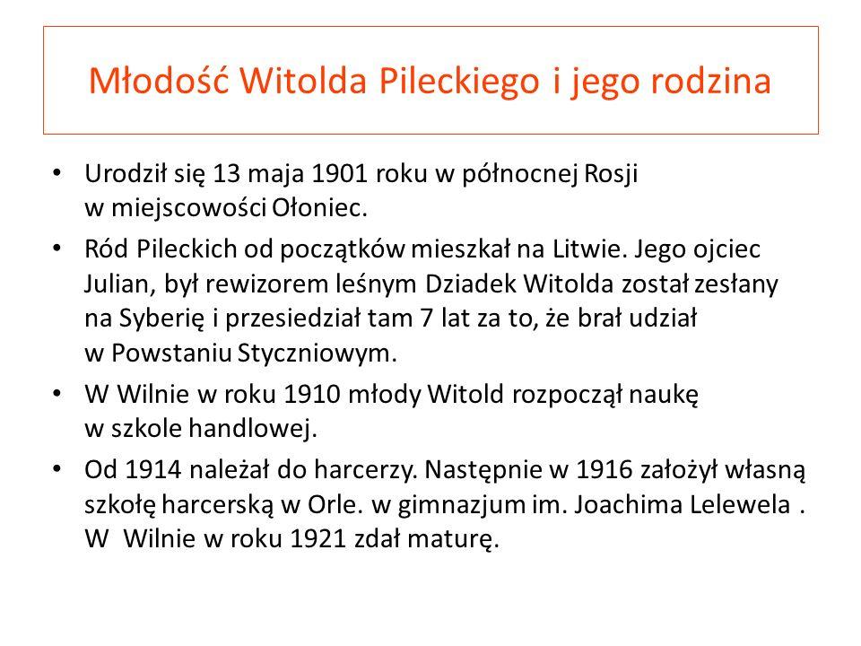 Młodość Witolda Pileckiego i jego rodzina