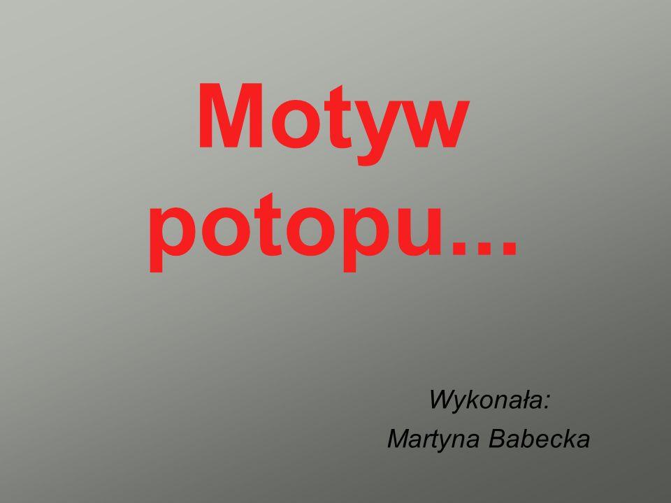 Wykonała: Martyna Babecka