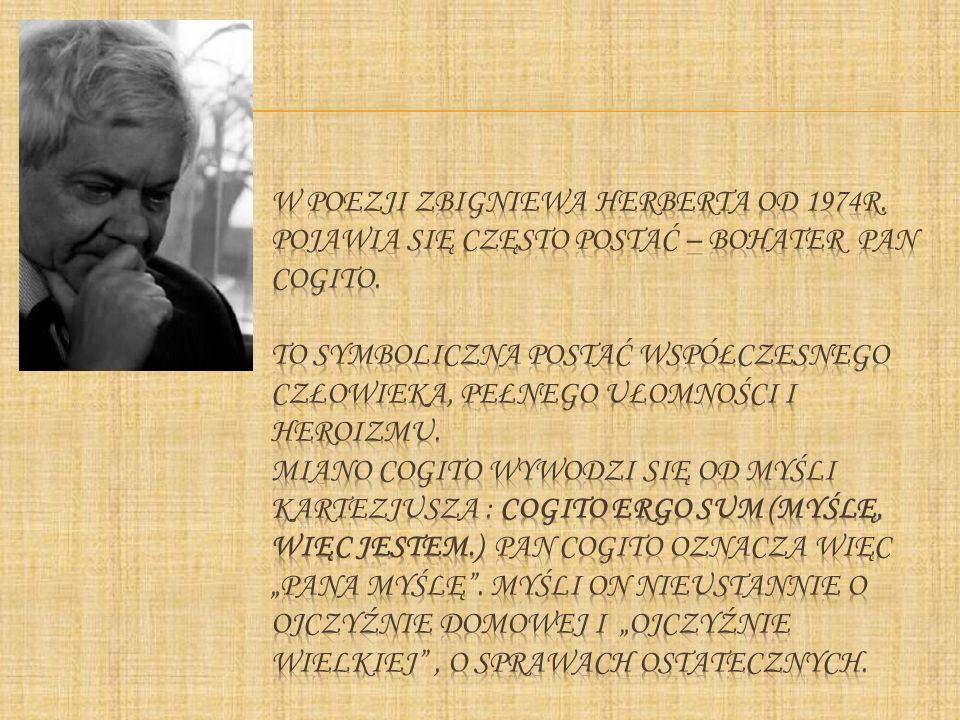 W poezji Zbigniewa Herberta od 1974r
