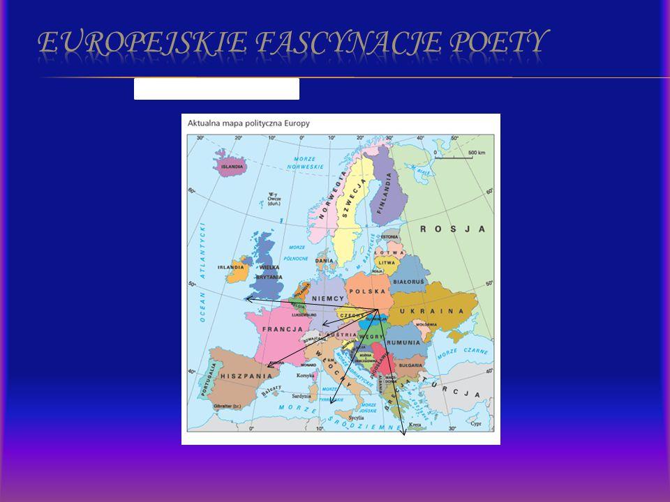 Europejskie fascynacje poety