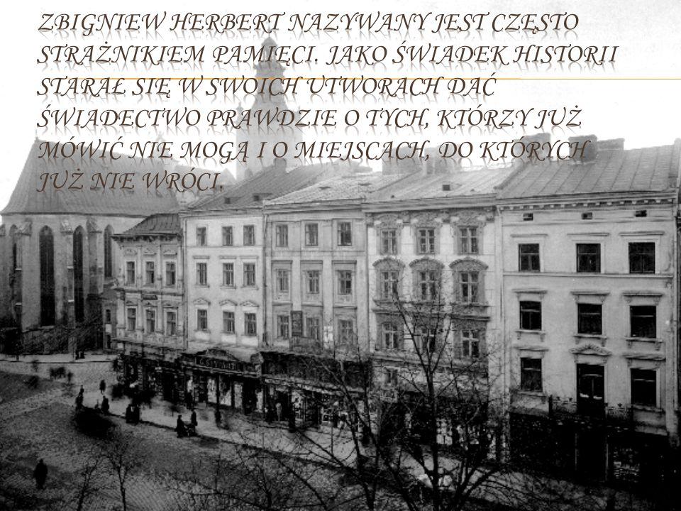Zbigniew Herbert nazywany jest często strażnikiem pamięci