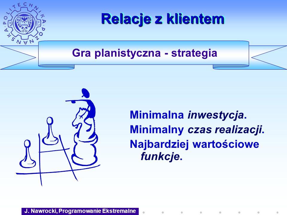 Gra planistyczna - strategia J. Nawrocki, Programowanie Ekstremalne