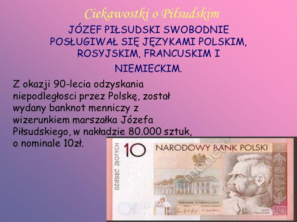 Ciekawostki o Piłsudskim