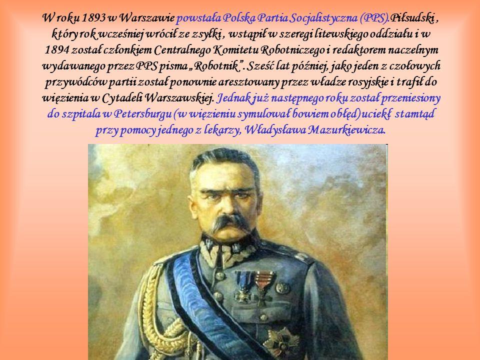 W roku 1893 w Warszawie powstała Polska Partia Socjalistyczna (PPS)