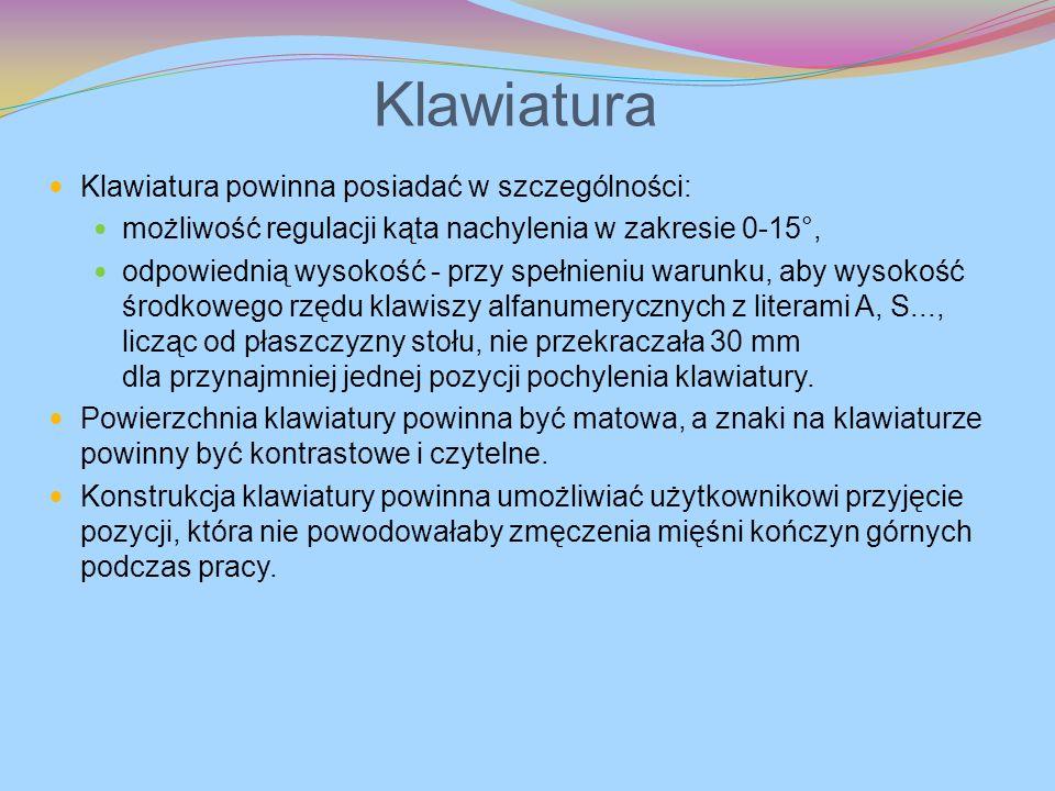 Klawiatura Klawiatura powinna posiadać w szczególności: