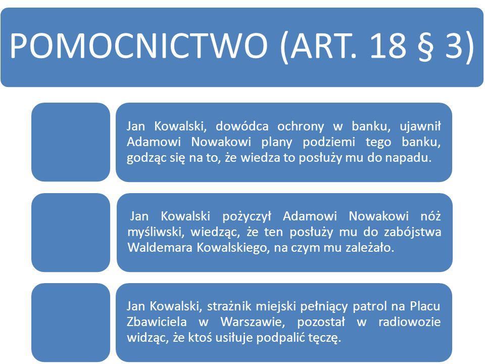 POMOCNICTWO (ART. 18 § 3)