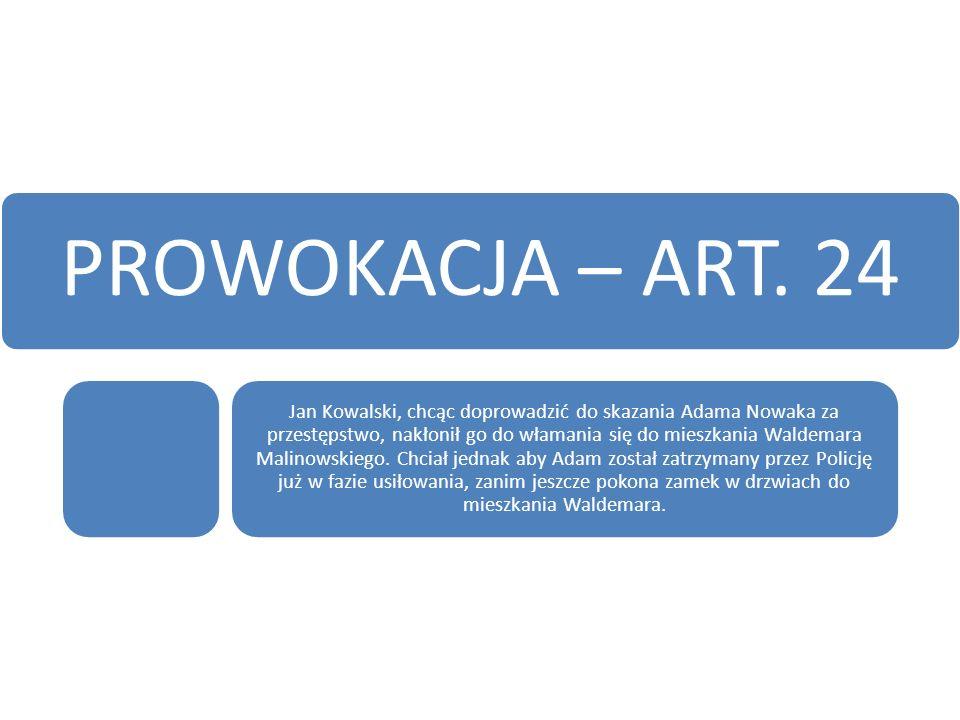 PROWOKACJA – ART. 24