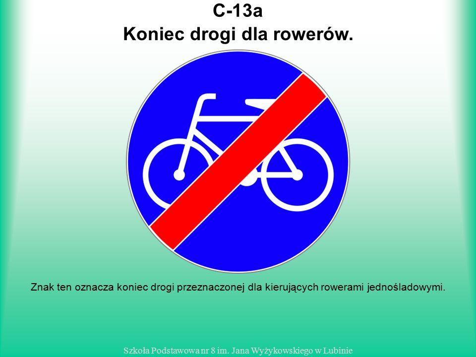 Koniec drogi dla rowerów.
