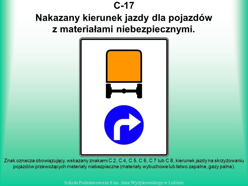 Nakazany kierunek jazdy dla pojazdów z materiałami niebezpiecznymi.