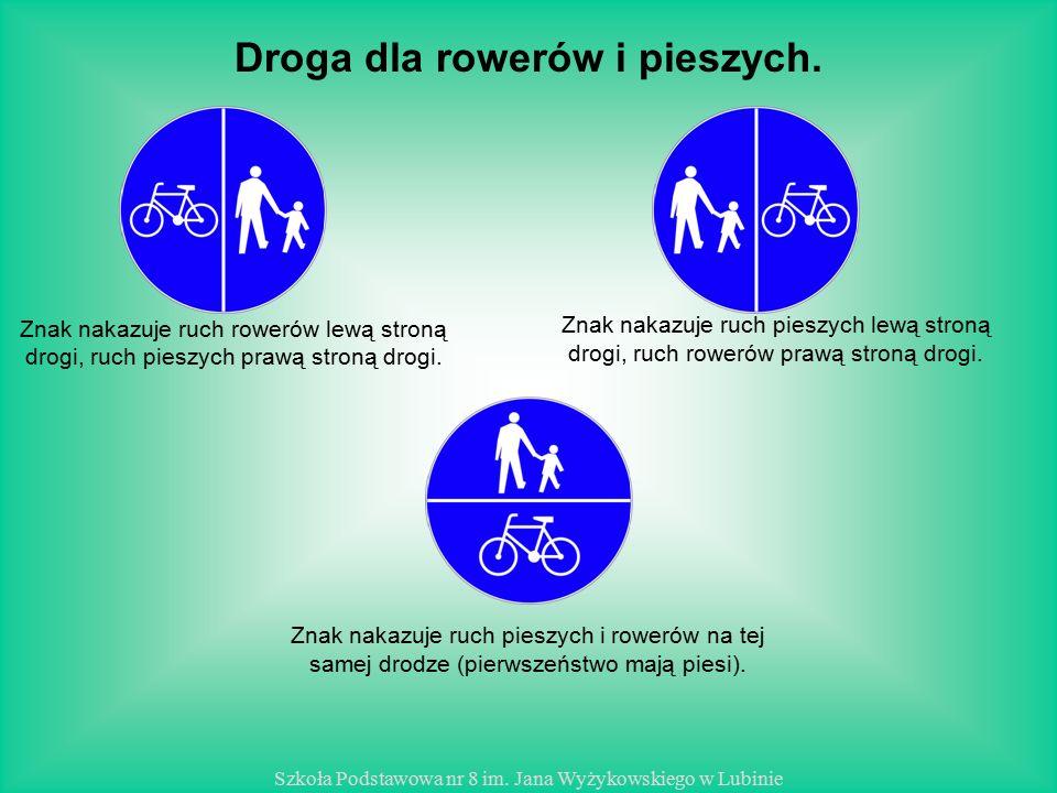 Droga dla rowerów i pieszych.