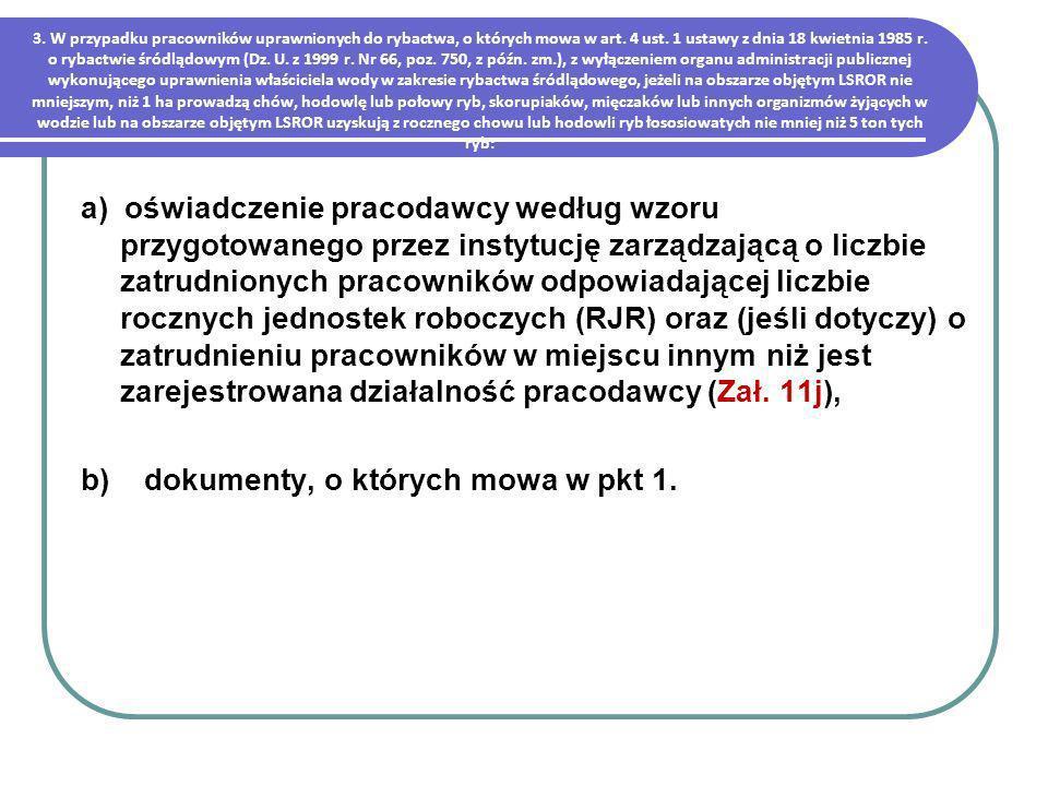 b) dokumenty, o których mowa w pkt 1.