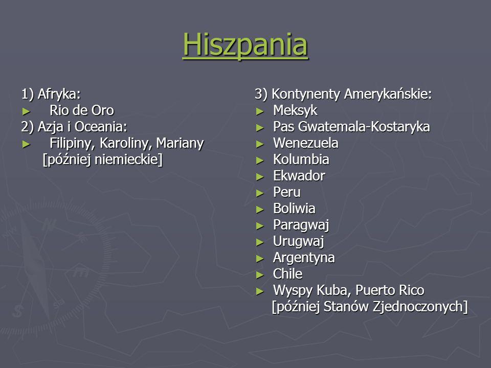 Hiszpania 1) Afryka: Rio de Oro 2) Azja i Oceania: