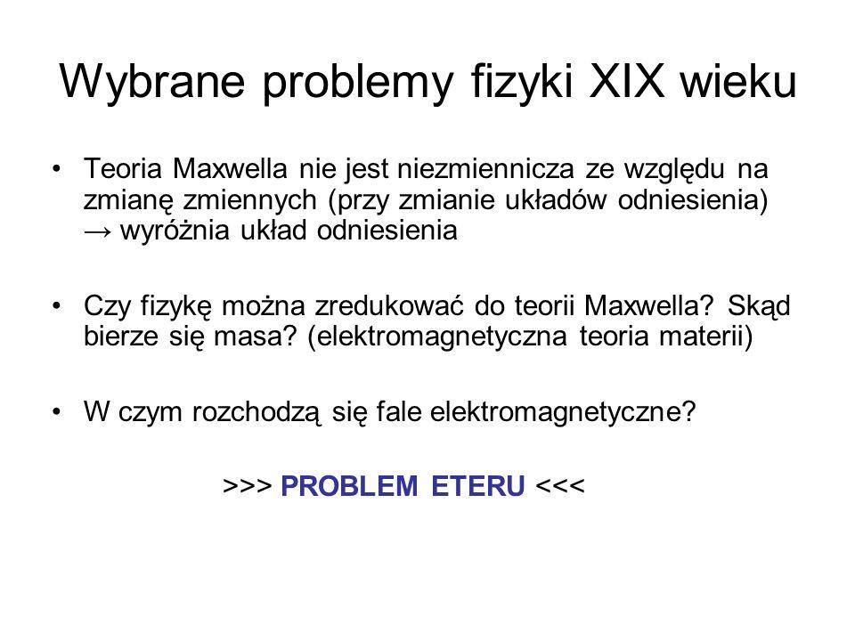 Wybrane problemy fizyki XIX wieku