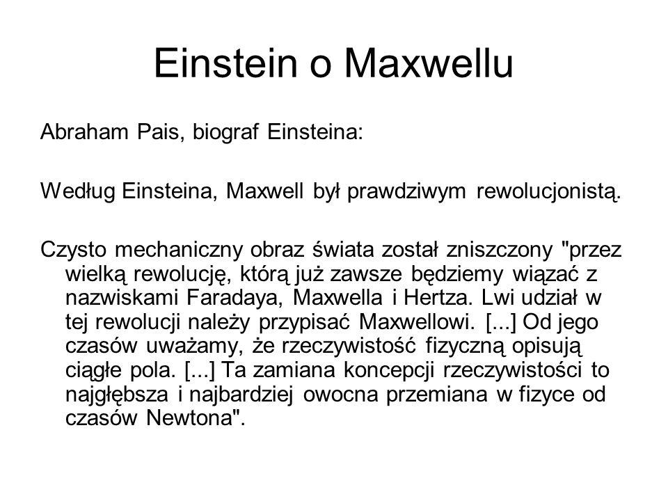 Einstein o Maxwellu Abraham Pais, biograf Einsteina: