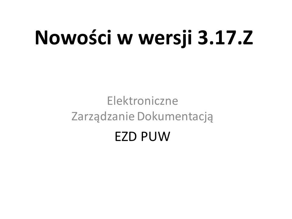 Elektroniczne Zarządzanie Dokumentacją EZD PUW