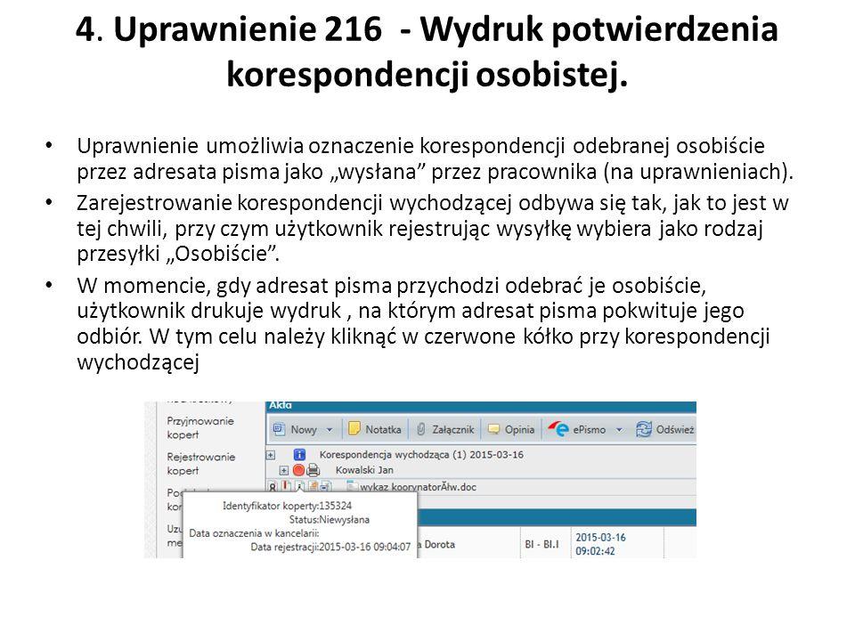 4. Uprawnienie 216 - Wydruk potwierdzenia korespondencji osobistej.