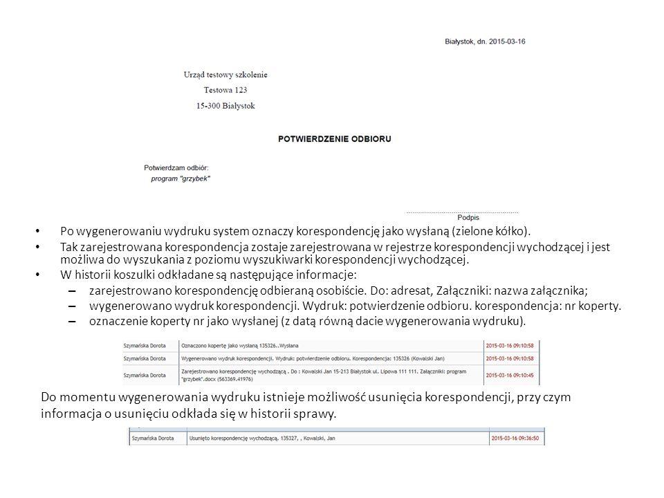 Po wygenerowaniu wydruku system oznaczy korespondencję jako wysłaną (zielone kółko).