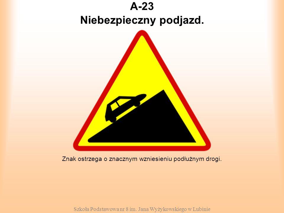 Niebezpieczny podjazd.