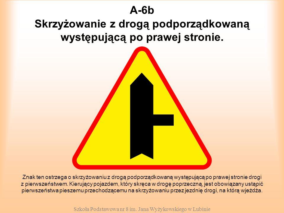 Skrzyżowanie z drogą podporządkowaną występującą po prawej stronie.