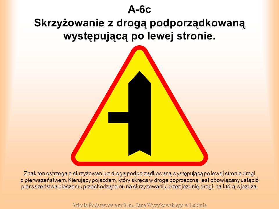 Skrzyżowanie z drogą podporządkowaną występującą po lewej stronie.