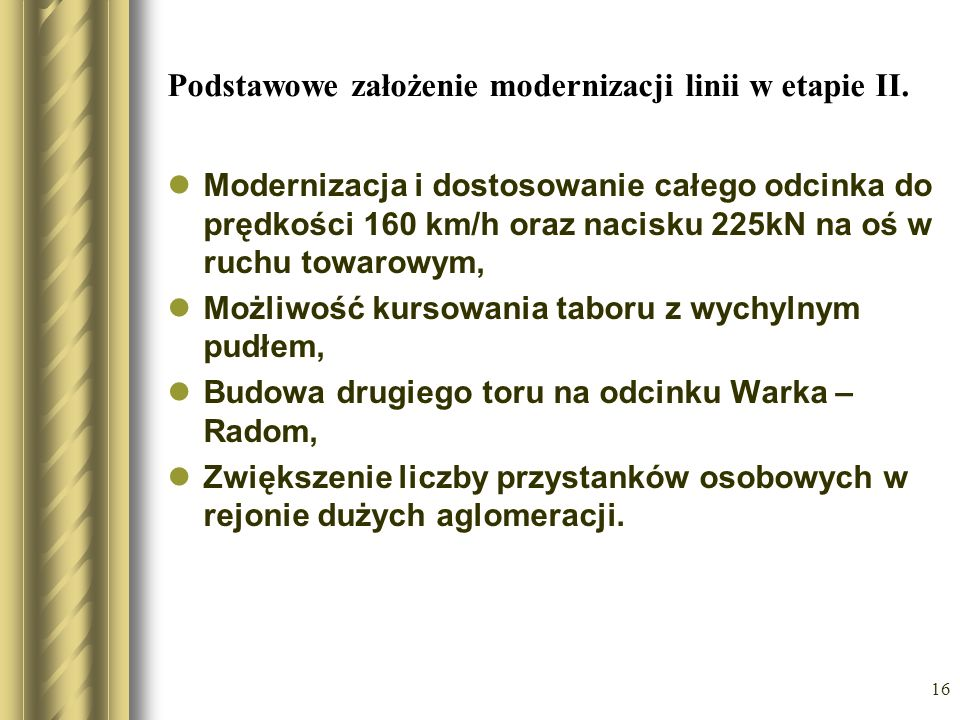 Podstawowe założenie modernizacji linii w etapie II.
