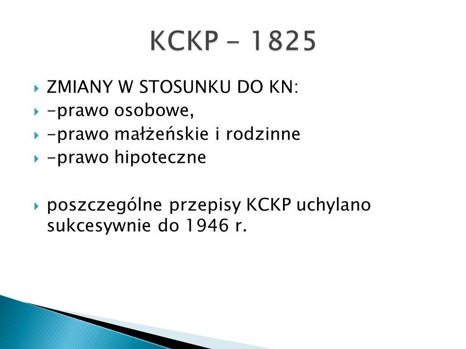 KCKP - 1825 ZMIANY W STOSUNKU DO KN: -prawo osobowe,