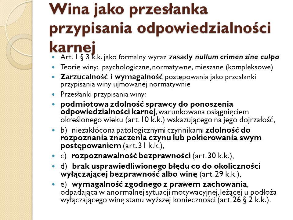 Wina jako przesłanka przypisania odpowiedzialności karnej