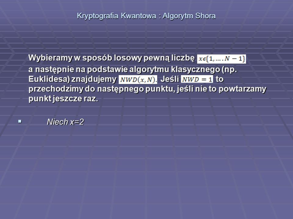 Kryptografia Kwantowa : Algorytm Shora