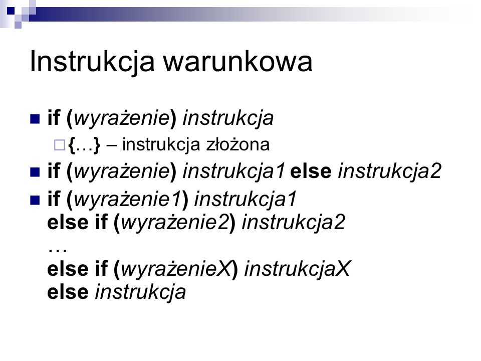 Instrukcja warunkowa if (wyrażenie) instrukcja
