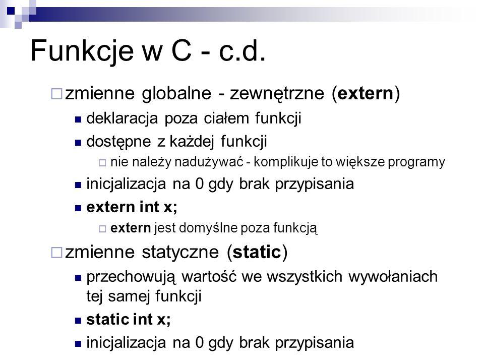 Funkcje w C - c.d. zmienne globalne - zewnętrzne (extern)