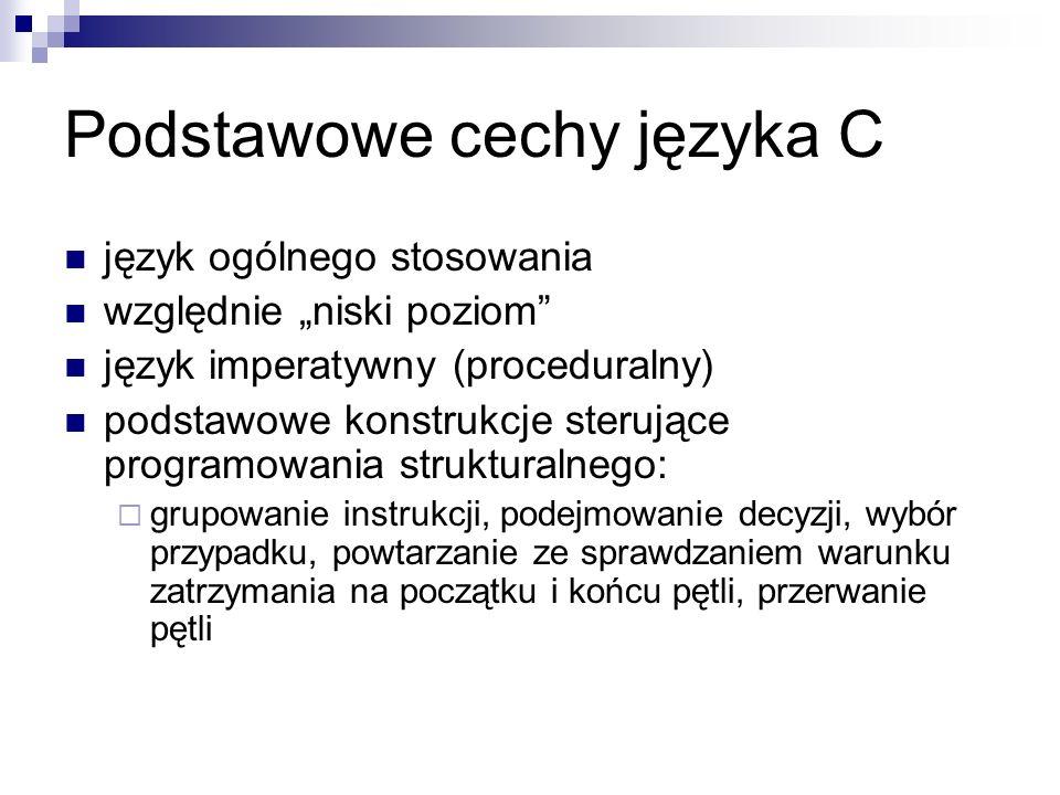 Podstawowe cechy języka C