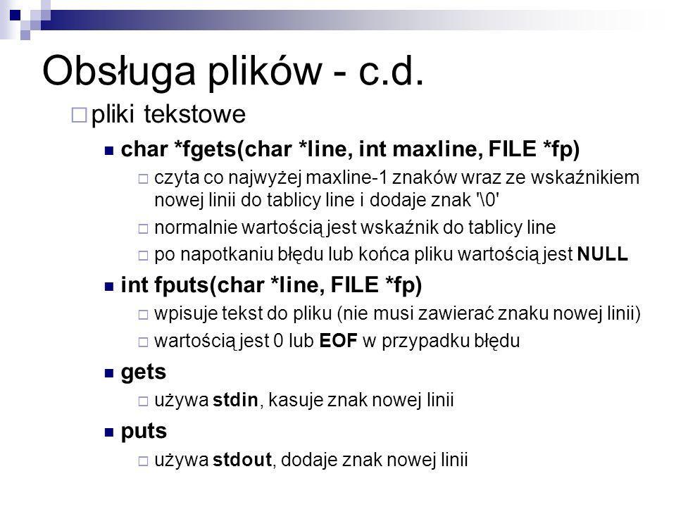 Obsługa plików - c.d. pliki tekstowe