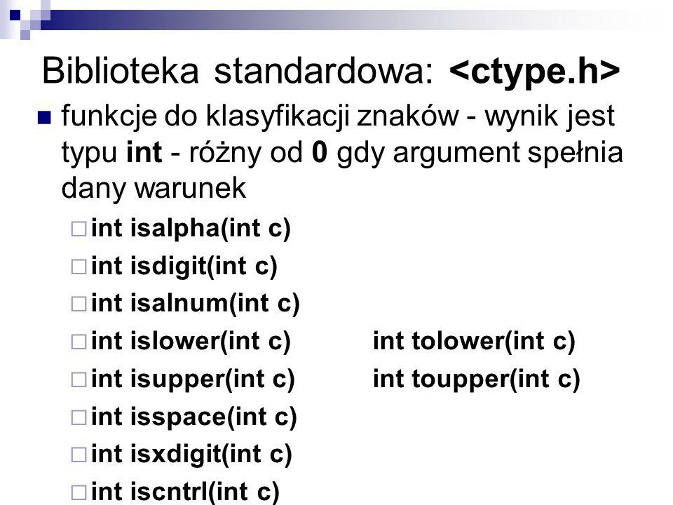 Biblioteka standardowa: <ctype.h>