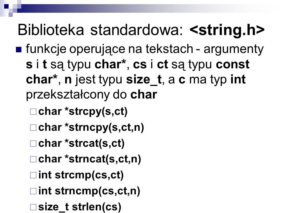 Biblioteka standardowa: <string.h>