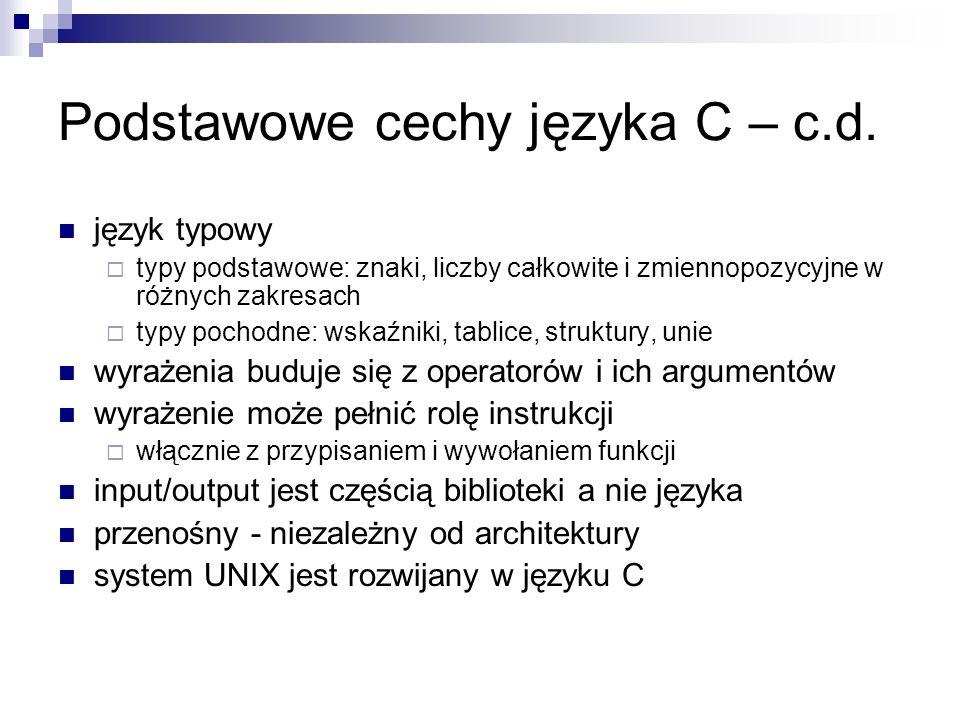 Podstawowe cechy języka C – c.d.