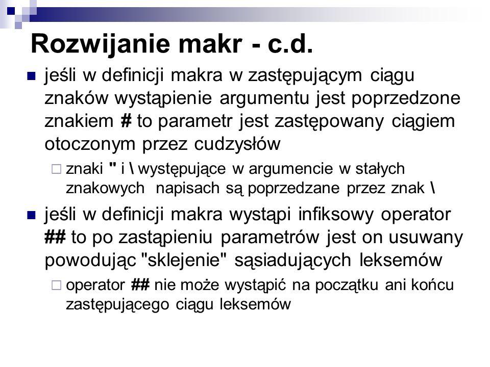 Rozwijanie makr - c.d.