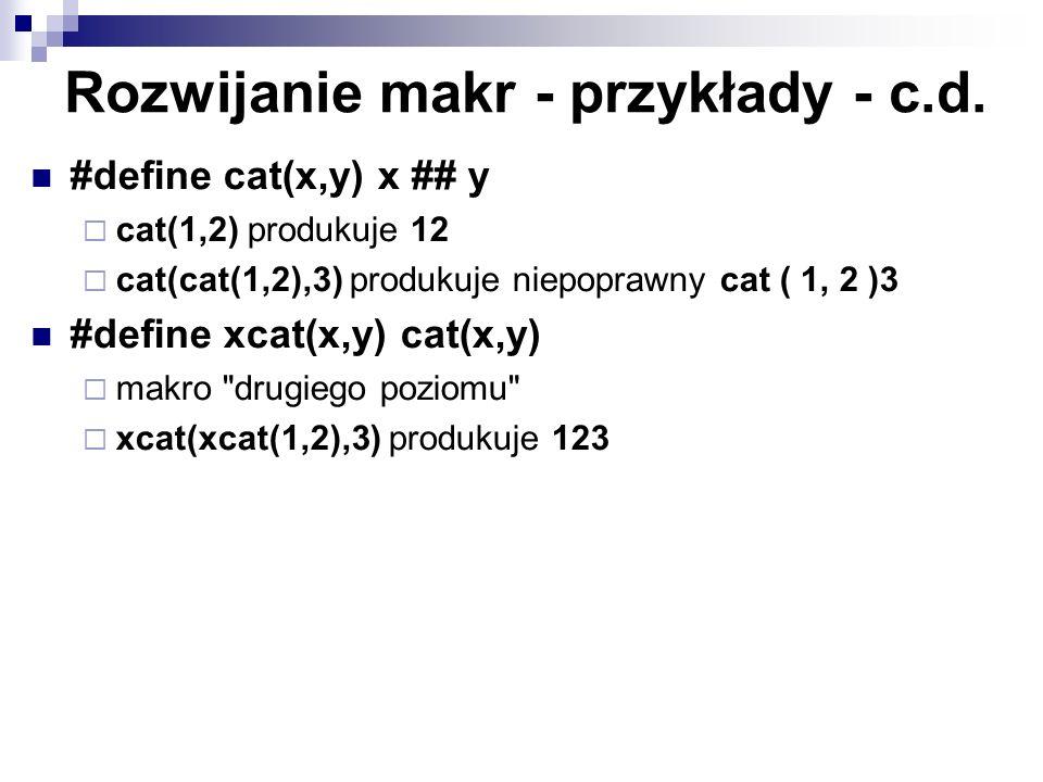 Rozwijanie makr - przykłady - c.d.