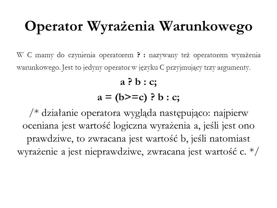 Operator Wyrażenia Warunkowego