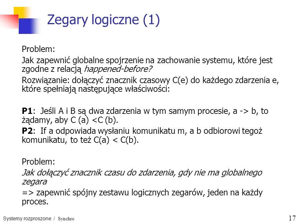 Zegary logiczne (1) Problem: